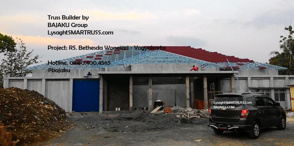 BAJAKU-LysaghtSMARTRUSS proyek RS Bethesda Wonosari_photo1