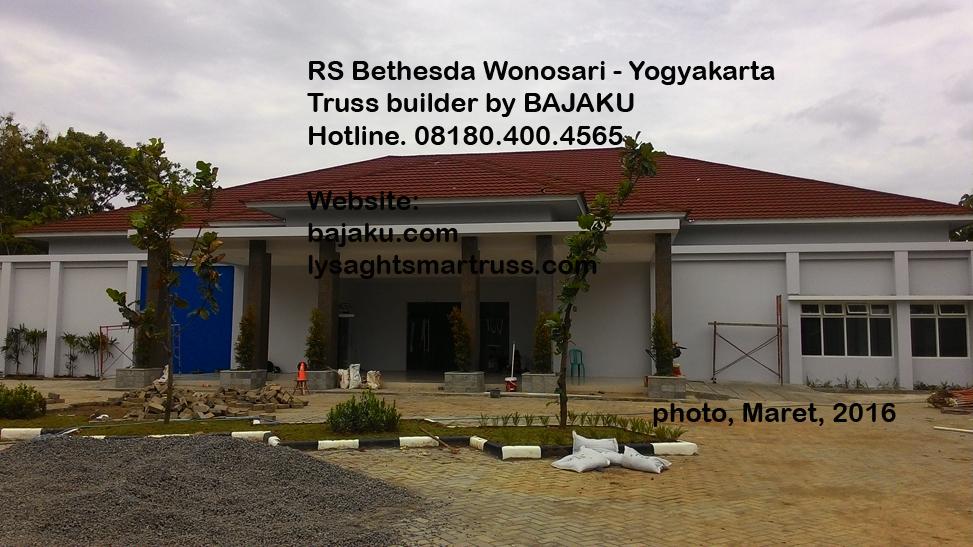 BAJAKU-LysaghtSMARTRUSS_Proyek_RSBethesdaWonosari_photo1